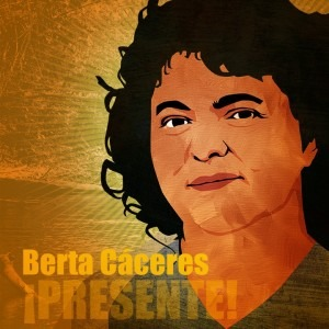 Statement on the assassination of Berta Cáceres in Honduras
