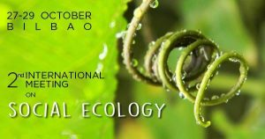 2nd International Meeting on Social Ecology: Bilbao, Spain - October 27-29