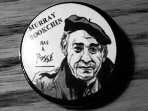 """Murray Bookchin Has a Posse"" Pin Fundraiser!"