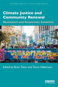 Climate Justice and Movement Building: An Interview with Brian Tokar